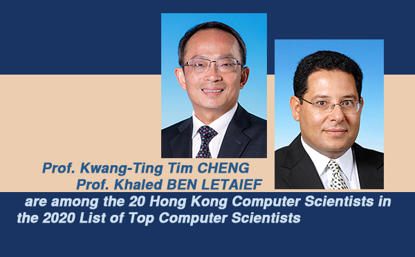 Prof. Tim CHENG and Prof. Khaled BEN LETAIEF