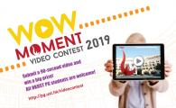 """WOW Moment"" Video Contest 2019"